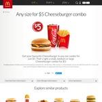 Any Size Cheeseburger Combo - $5 @ McDonald's