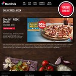 50% off Domino's Pizzas (Excludes Value & Extra Value Range Pizza)